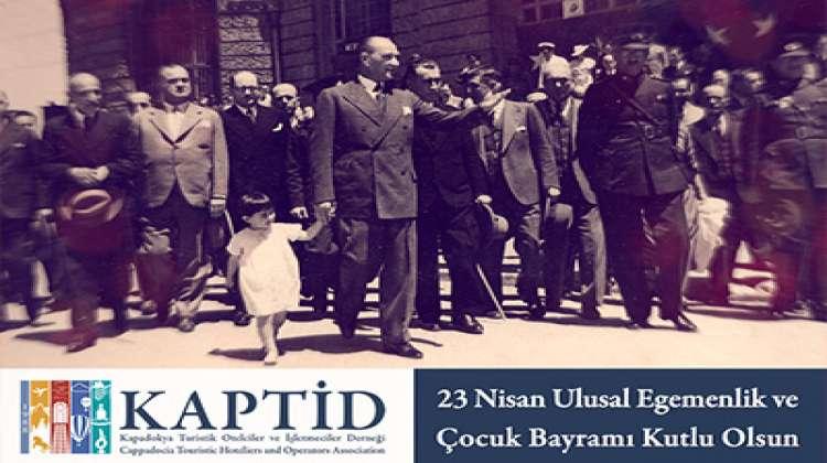 KAPTİD Yönetim Kurulu'ndan 23 Nisan Kutlaması